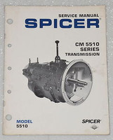SPICER CM 5510 Series Transmission Service Manual CM-5510-2A Factory Shop Repair
