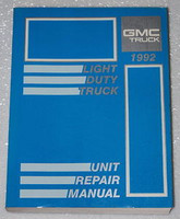 1992 Light Duty Truck Unit Repair Manual