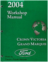 2004 Ford Crown Victoria, Mercury Grand Marquis & Marauder Factory Shop Service Manual