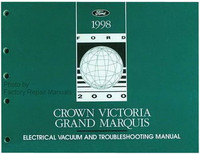 1998 Ford Crown Victoria Grand Marquis Electrical Vacuum and Troubleshooting Manual