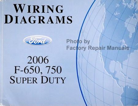 2006 Ford F650 F750 Medium Duty Truck Electrical Wiring ...