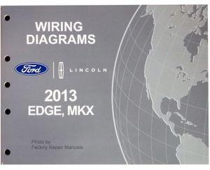2013 Ford Edge & Lincoln MKX Electrical Wiring Diagrams Manual ... Wiring Diagram Lincoln Mkx on volkswagen golf wiring diagram, chrysler 300m wiring diagram, lexus gx wiring diagram, nissan 370z wiring diagram, ford aerostar wiring diagram, ford f-250 super duty wiring diagram, hyundai veracruz wiring diagram, subaru baja wiring diagram, mitsubishi endeavor wiring diagram, chrysler aspen wiring diagram, gmc yukon xl wiring diagram, mercury milan wiring diagram, buick lacrosse wiring diagram, saturn aura wiring diagram, chevrolet volt wiring diagram, pontiac trans sport wiring diagram, dodge challenger wiring diagram, cadillac srx wiring diagram, lincoln mkx engine, porsche cayenne wiring diagram,