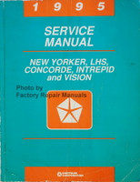 1995 Service Manual New Yorder, LHS, Concorde, Intrepid and Vision