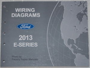 wiring diagrams ford 2013 e-series