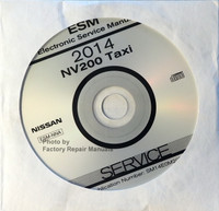 2014 Nissan NV200 Taxi Service Manual CD-ROM