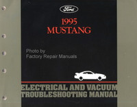 Ford 1995 Mustang Electrical and Vacuum Troubleshooting Manual
