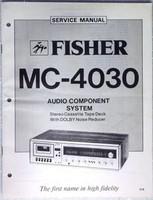 FISHER MC-4030 Audio Component System Tape Deck Shop Service Manual & Parts List