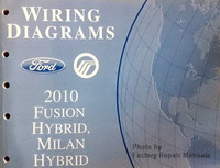 2010 Ford Fusion and Mercury Milan Electrical Wiring Diagrams Manual - Hybrid Models