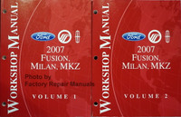 Ford Mercury Lincoln 2007 Fusion, Milan, MKZ Workshop Manual Volume 1, 2