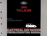 Ford 1995 Villager Electrical and Vacuum Troubleshooting Manual