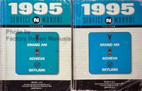 1995 GM N Platform Service Manual Pontiac Grand Am Oldsmobile Achieva Buick Skylark Volume 1, 2