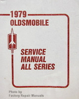 1979 Oldsmobile Service Manual All Series