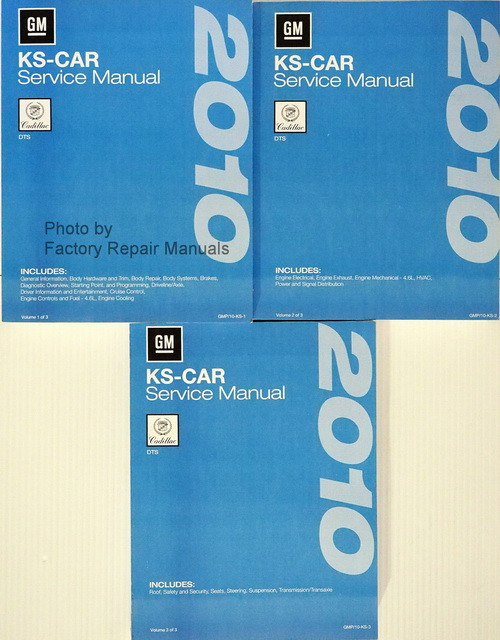 2010 GM KS-Car Cadillac DTS Service Manual Volume 1, 2 & 3