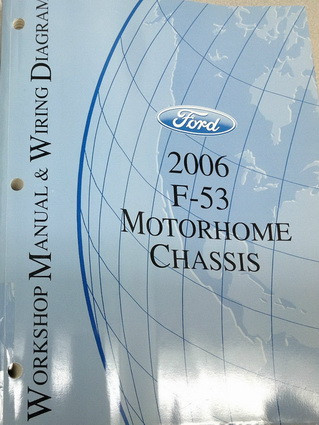 2006 ford f53 motorhome chassis factory shop service manual & wiring  diagrams - factory repair manuals