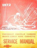1972 Chevrolet Camaro, Corvette, Monte Carlo, Nova, Chevelle Factory Service Manual