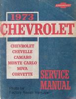 1973 Chevrolet Chevelle Camaro Monte Carlo Nova Corvette Service Manual