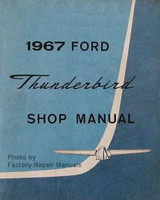 1967 Ford Thunderbird Factory Shop Manual