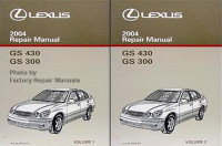 2004 LEXUS GS 430 GS 300 Repair Manual Volume 1, 2