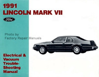 1991 Lincoln Mark VII Electrical Vacuum & Troubleshooting Manual