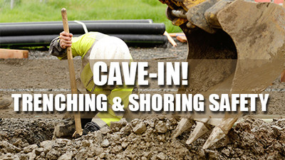 Cave-In! Trenching & Shoring Safety