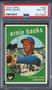 1959 Topps Ernie Banks #350 HOF PSA 8
