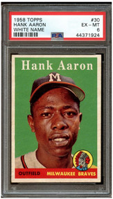 1958 Topps Hank Aaron White Letter #30 PSA 6 - Centered & High-End