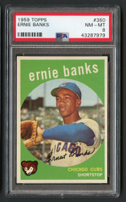 1959 Topps Ernie Banks #350 HOF PSA 8-Centered & High-End