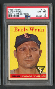 1958 Topps Early Wynn #100 HOF PSA 8-Centered & High-End