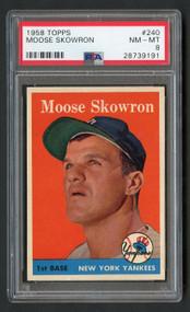 1958 Topps Moose Skowron #240 PSA 8-Near Mint