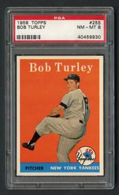 1958 Topps Bob Turley#255 PSA 8-Near Mint