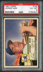 1952 Topps #129 Johnny Mize HOF PSA 6