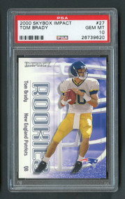 2000 Skybox Impact Tom Brady Rookie RC #27 PSA 10 Gem Mint