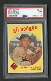 1959 Topps Gil Hodges White Back #270 HOF Dodgers PSA 7 - Centered