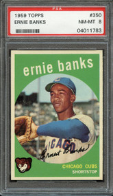1959 Topps Ernie Banks #350 HOF PSA 8 - Centered & High-End