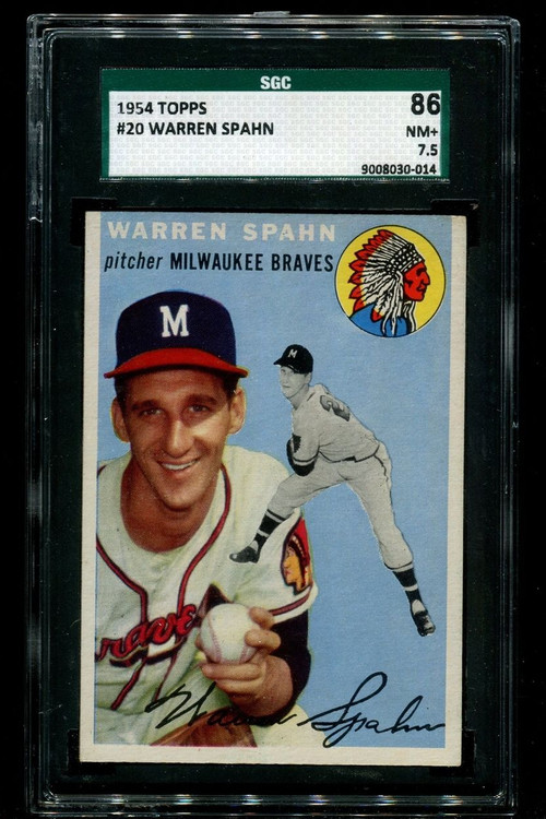 1954 Topps Warren Spahn #20 HOF SGC 7.5 - Centered