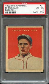 1932 U.S. CARAMEL CHUCK KLEIN #21 HOF PSA 4 - Centered
