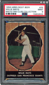 "Willie Mays 1958 Hires Root Beer without /Tab #25 (PSA Mint 9) – ""1 of 2: HIGHEST GRADED Example!"