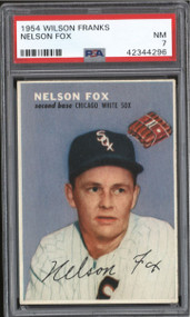 1954 Wilson Franks Nelson Fox HOF PSA 7 - Rare