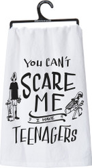 "NEW! Primitives by Kathy ""You Can't Scare Me I Have Teenagers"" Dish Towel"