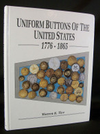 """Very Rare Book - """"Uniform Buttons of the United States 1776 - 1865"""""""