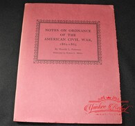 "VERY RARE ORIGINAL BOOK – ""Notes on Ordnance of the American Civil War"""