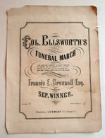 "Sheet Music, ""Col. Ellsworth's Funeral March"""