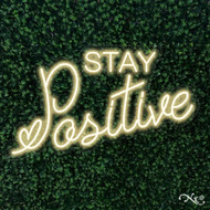 Stay Positive 32x19x1in. LED Neon Flex Sign-LF084