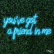 youve got a friend in me 36x20x1in. LED Neon Flex Sign-LF116
