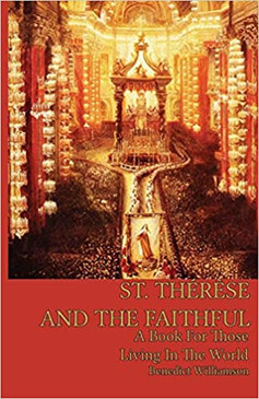 St. Therese And The Faithful a book For Those Living in The World