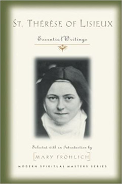 St. Therese of Lisieux - Essential Writings