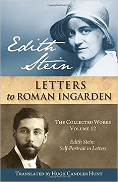 Edith Stein - Letters to Roman Ingarden - The Collected Works Volume 12