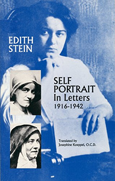 Edith Stein - Self Portrait In Letters  1916 -1942