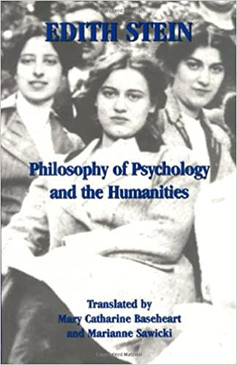Edith Stein - Philosophy of Psychology and the Humanities