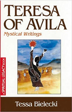 Teresa of Avila Mystical Writings